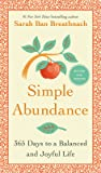Simple Abundance: 365 Days to a Balanced and Joyful Life audiobook download free