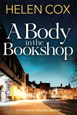 A Body in the Bookshop (Kitt Hartley Yorkshire Mysteries, #2)