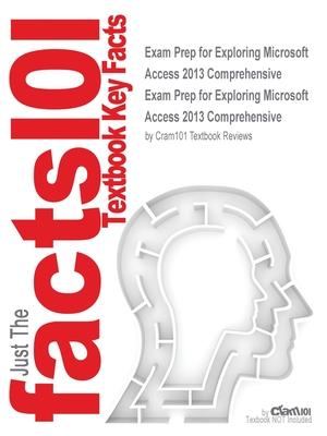 Exam Prep for Exploring Microsoft Access 2013 Comprehensive