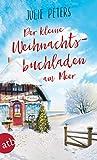 Der kleine Weihnachtsbuchladen am Meer (Friekes Buchladen, #3)
