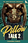 Pillow Talk 2 (The Jamie Reynolds Chronicles Book 5)