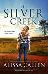 The Silver Creek (Woodlea, #6)