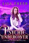 Psychic Undercover (Psychic #1)