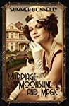 Marriage, Moonshine, and Magic (Harper Mills Historicals Book 2)