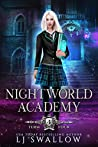 Nightworld Academy: Term Four (Nightworld Academy #4)