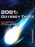 2061: Odyssey Three (Space Odyssey #3)