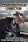 Conscientious Objector (Call to Arms: Capernica Book 1)