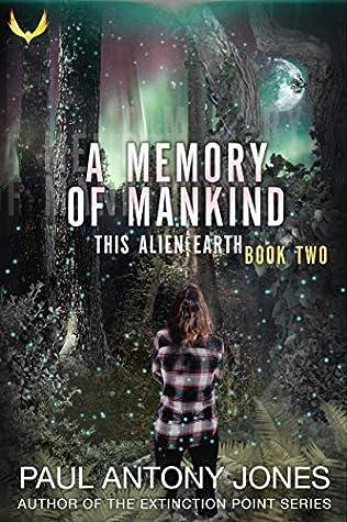 A Memory of Mankind by Paul Antony Jones