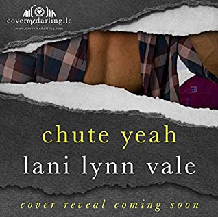 Chute Yeah (The Valentine Boys Book 3)