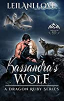Kassandra's Wolf (The Dragon Ruby, #3)