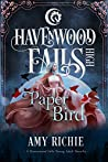 Paper Bird (Havenwood Falls High #25)