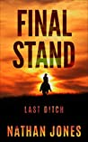 Final Stand: Last Ditch (Mountain Man #4)