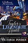 Taylor's Legendary Heart (The Sweethearts of Country Music #2)