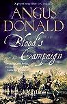 Blood's Campaign (Holcroft Blood, #3)