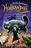 Hollowpox: The Hunt for Morrigan Crow (Nevermoor, #3)