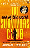 The End of the World Survivors Club (The End of the World Running Club, #2)