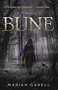 Bune: Godhead Trilogy, Book One