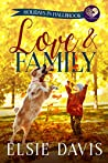 Love & Family (Holidays in Hallbrook, #2)