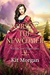 Nursing the Newcomer (Cowboys and Angels, #47)