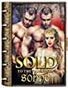 Sold to the Princes of Sonne (Sold to the Royals, #2)