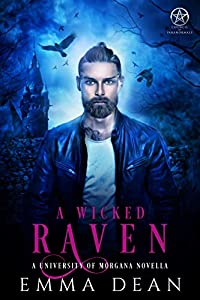 A Wicked Raven (University of Morgana: Academy of Enchantments and Witchcraft #4)