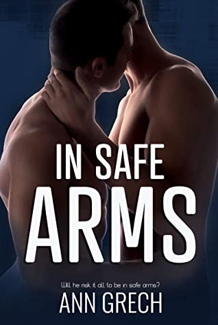 In Safe Arms (My Truth #2)