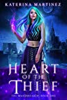 Heart of the Thief (The Wardbreaker #1)