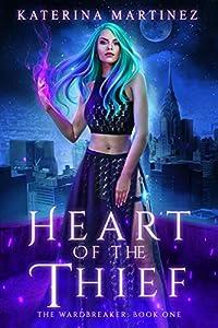 Heart of the Thief (The Wardbreaker #1)