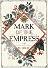 Mark of the Empress (The Empire Saga #2)