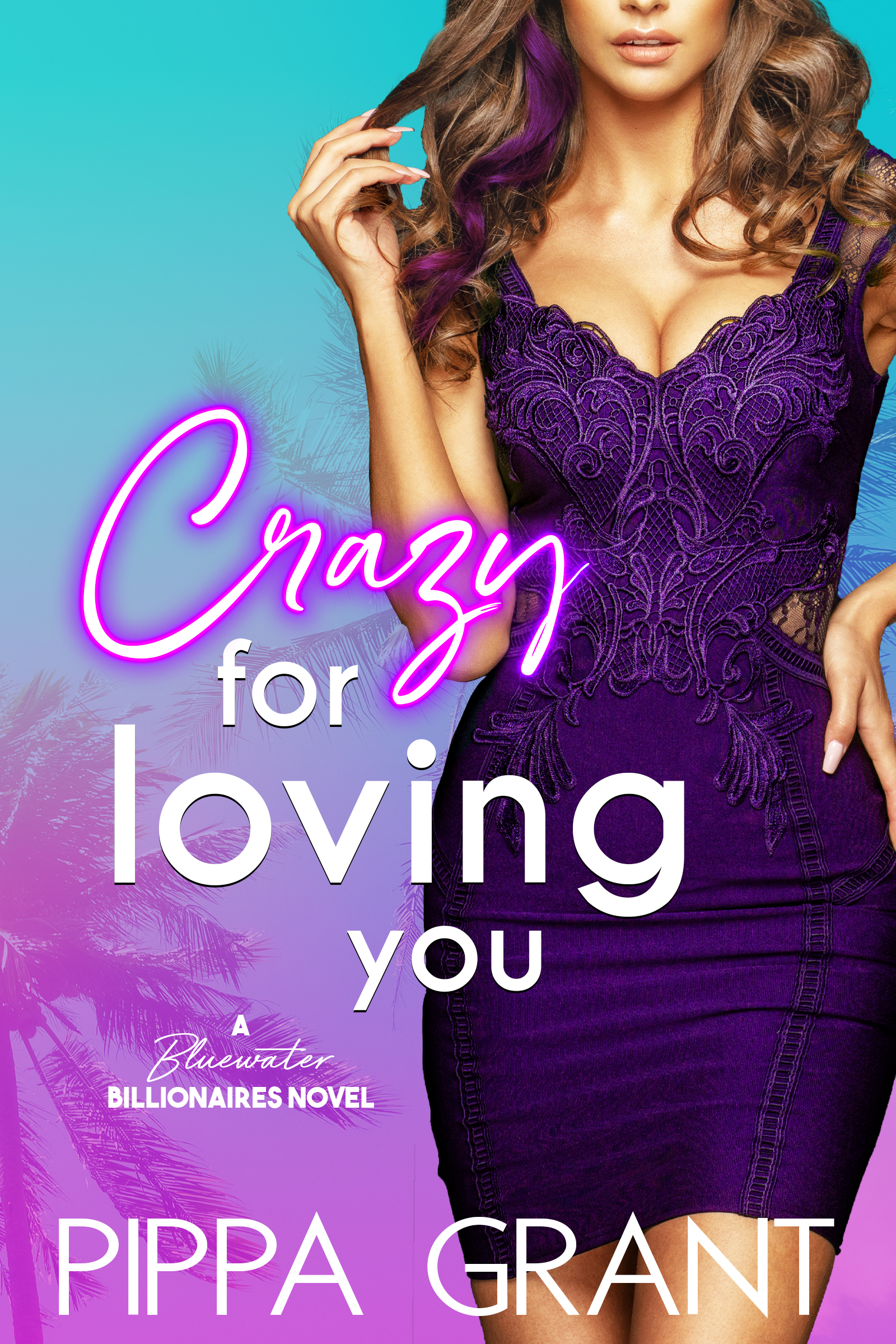 Crazy for Loving You (Bluewater Billionaires)