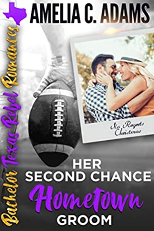 Her Second Chance Hometown Groom