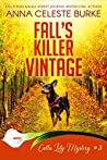 Fall's Killer Vintage (Calla Lily Mystery, #3)