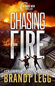 Chasing Fire (Chase Wen #2)