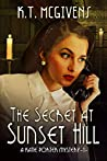 The Secret at Sunset Hill: A Katie Porter Mystery