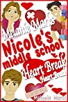 Nicole's Middle School Heartbreak