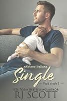Single (Papà Single, #1)