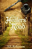 The Healers' Road (The Balance Academy, #1)