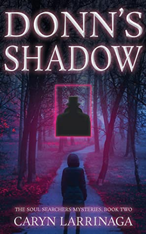 Donn's Shadow (The Soul Searchers Mysteries #2)