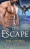 The Escape (The Chosen, #2)