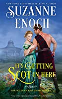 It's Getting Scot in Here (The Wild Wicked Highlanders #1)