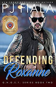 Defending Roxanne (GHOST, #3)