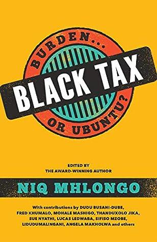 Black Tax: Burden or Ubuntu?
