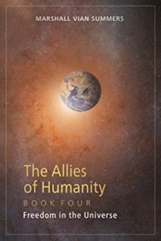 The Allies of Humanity Book Four: Freedom in the Universe