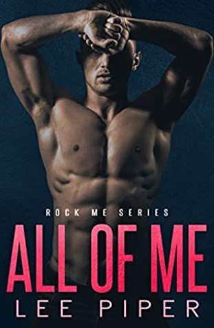 All of Me (Rock Me, #0.5)