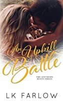 An Uphill Battle (Southern Roots, #2)