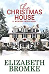 The Christmas House (Hickory Grove, #2)