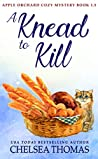 A Knead to Kill (Apple Orchard Cozy #1.5)
