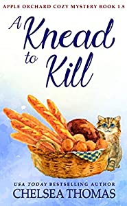 A Knead to Kill (Apple Orchard #1.5)