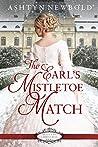 The Earl's Mistletoe Match (Belles of Christmas, #3)