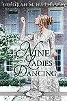 Nine Ladies Dancing (Belles of Christmas, #4)
